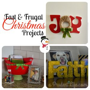THREE Fast & Frugal Christmas Projects
