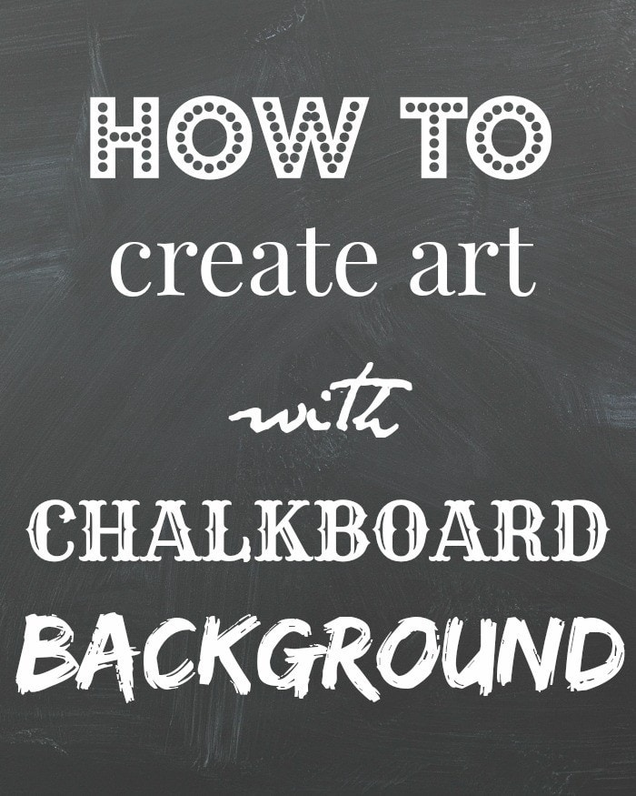 Make Chalkboard Art the Easy Way