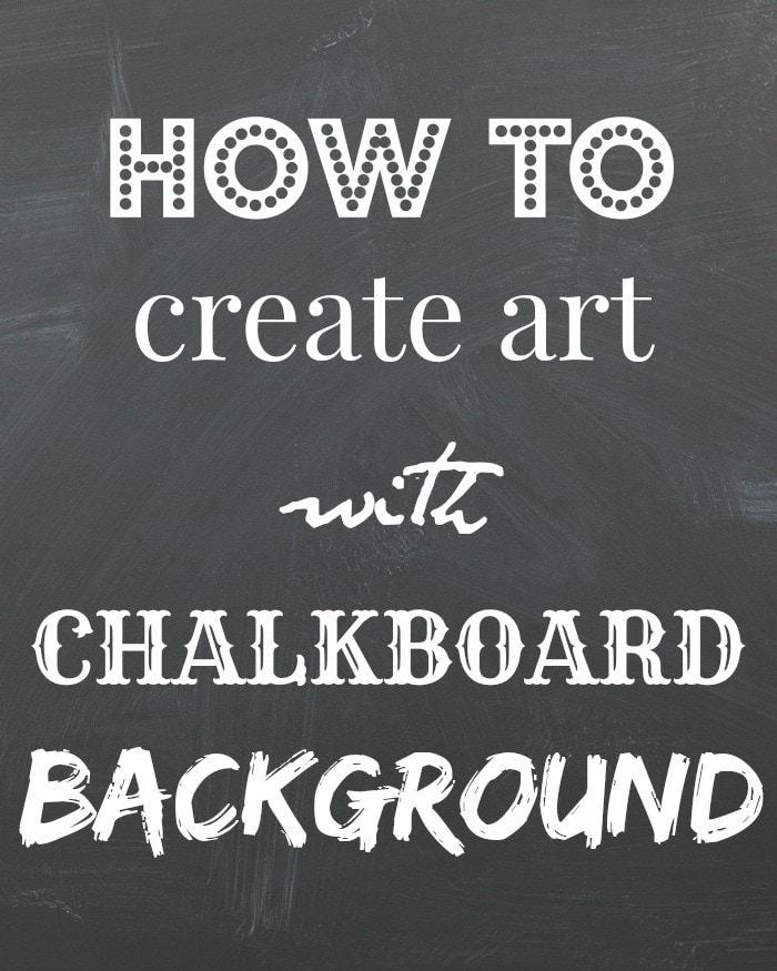 Make Chalkboard Art the Easy Way