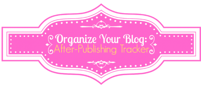 Organized Blog Promotion Tracker