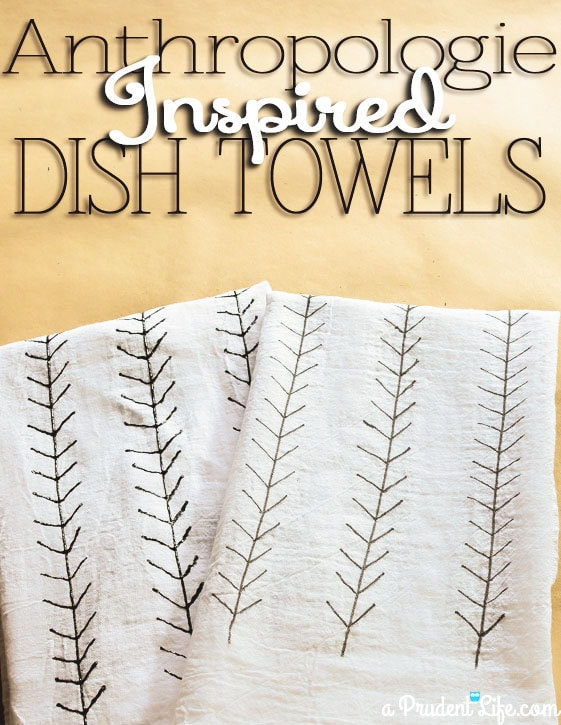 Crazy Simple Anthropologie Inspired Dish Towels
