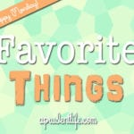 A Prudent Life's Favorite Things