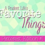 A Prudent Life's Favorite Pinners to Follow