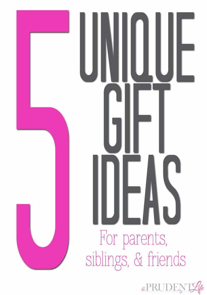 Struggling to find the perfect gift? These 5 unique ideas for parents, siblings, and friends should help!