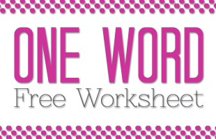 """Need help picking your """"one word"""" for 2015? Try this free helpful worksheet!"""
