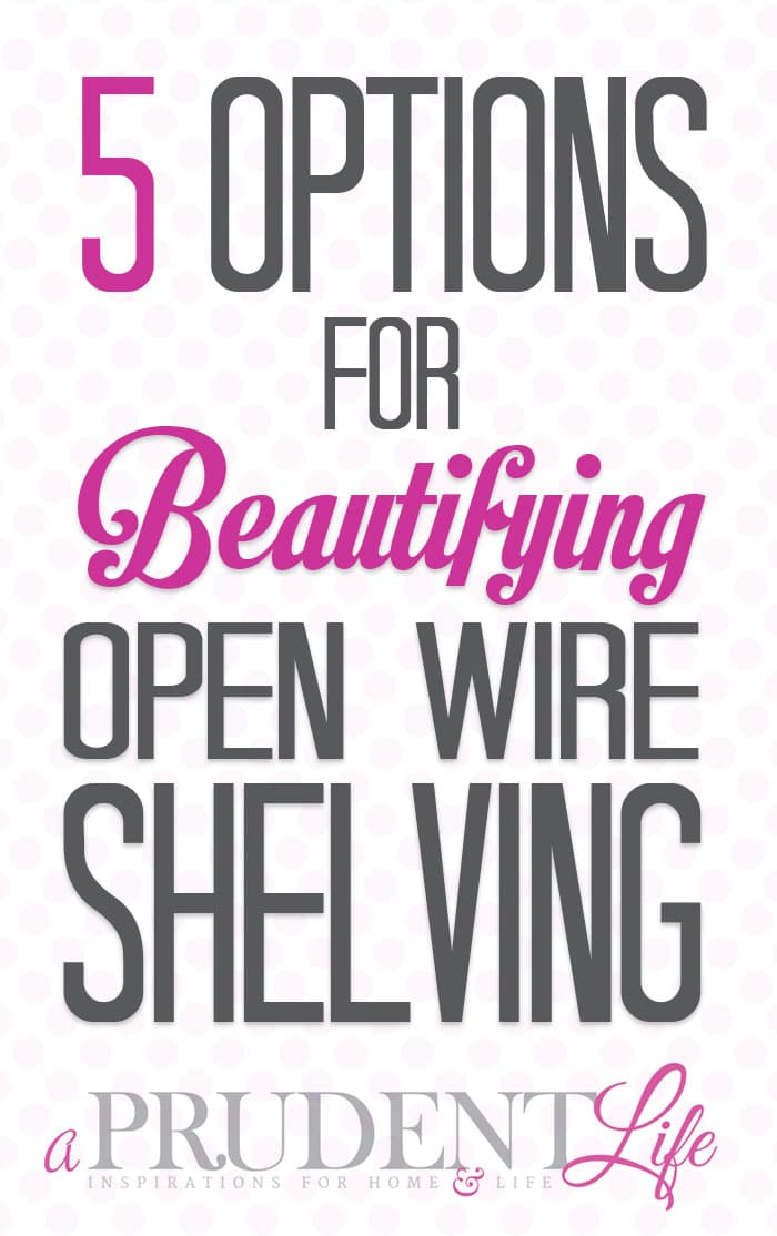Ever wonder how to make your wire shelving in the laundry room, pantry, or closet look better?