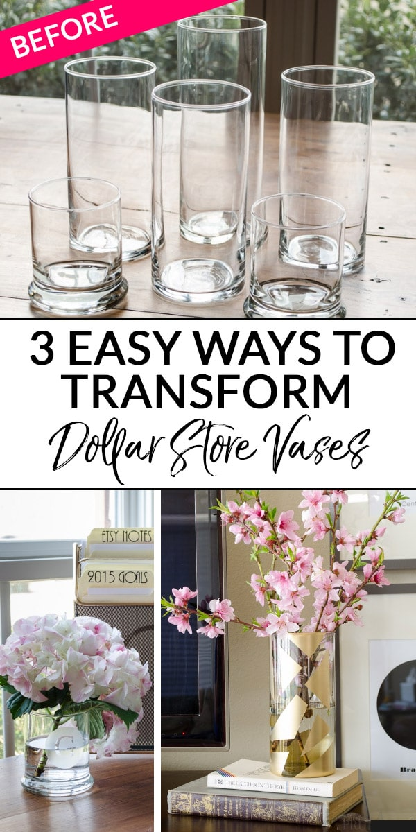 3 Easy Ways to Transform Dollar Store Vases