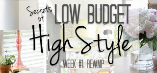 REVAMP: Secrets of Low Budget, High Style – Lesson #1