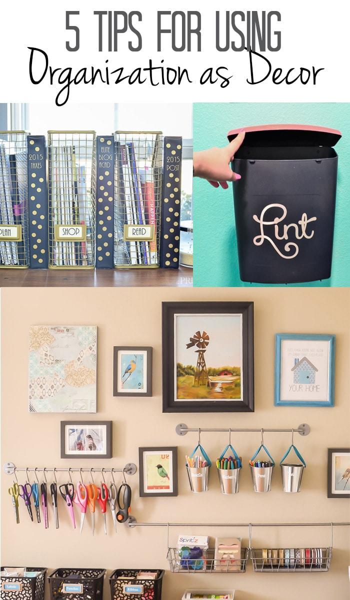 5 Tips for using organization as decor