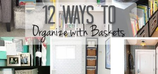 12 Ideas for Organizing with Baskets {Organizing With Style}