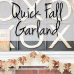 Quick Fall Garland {Style on a Budget}