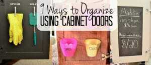 Don't overlook the backs of your cabinet doors when you need more storage space. Doors can be used to organize everything from spices to QTips in the kitchen and bathroom. They also make valuable message centers. Click to see all 9 creative ideas!