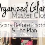 Skeletons in my Closet {Organized Glam Master Closet Week #1}