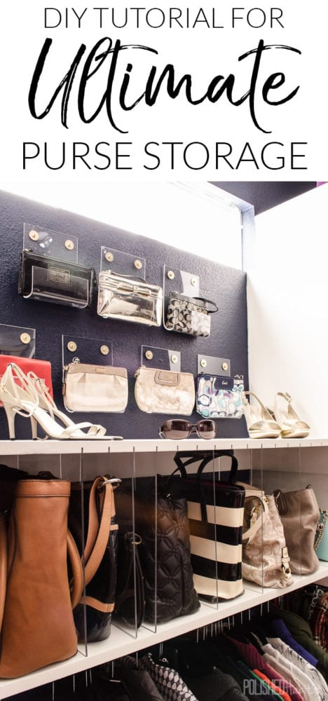 The perfect purse storage solution for your dream closet! Create clear dividers for larger purses, and display clutches on the wall as organized art.