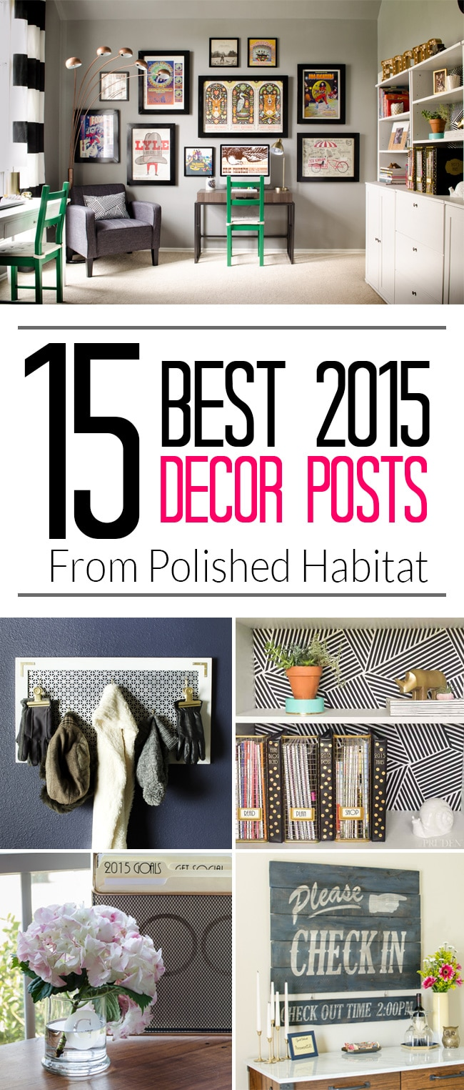 All the most popular home decor and DIY projects from Polished Habitat in one post! Which is your favorite?