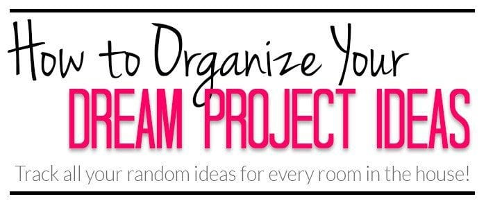 Organizing Your Home Project Ideas Part 3 {Life Organization}