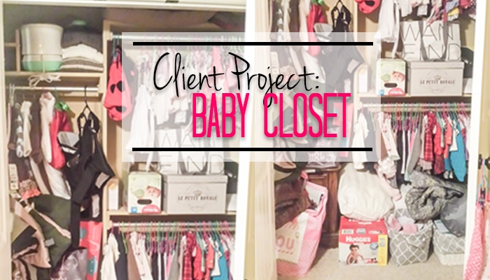 Client Project: Baby Closet Before Photos & The Plan
