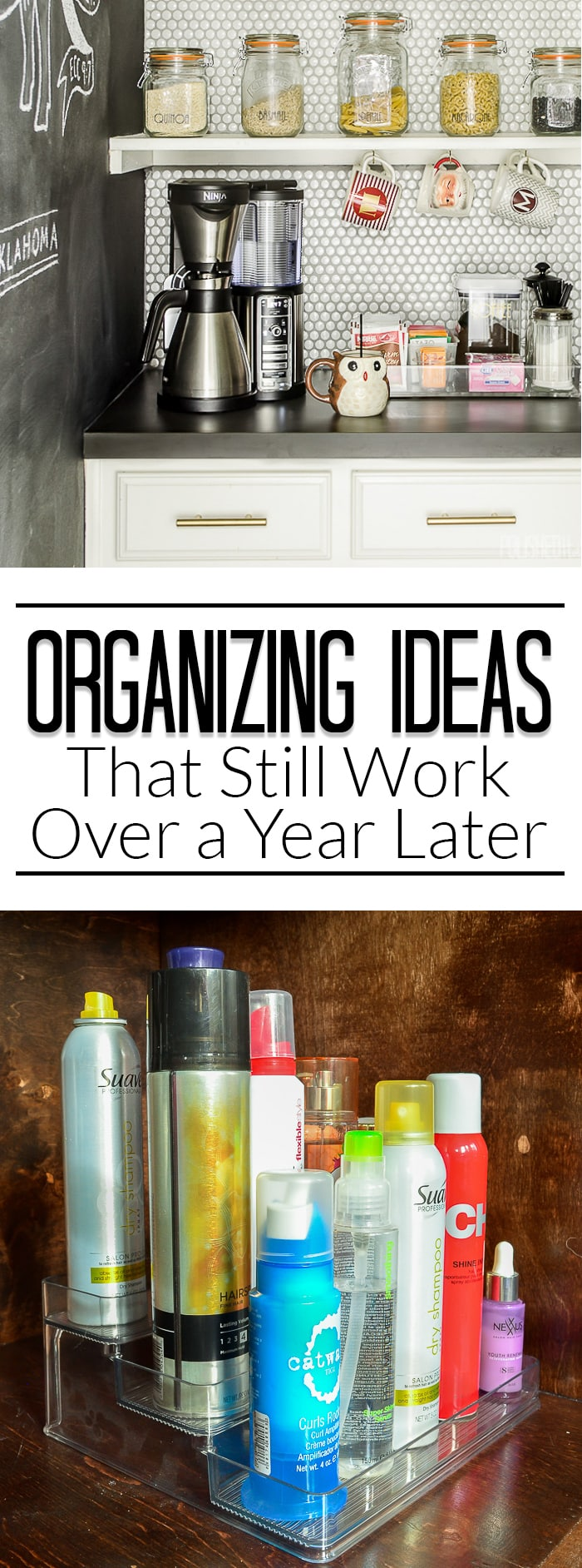 5 Quick & Easy Organizing Ideas That Stood the Test of Time - Over a year later, all these spaces are still organized, even with daily use!