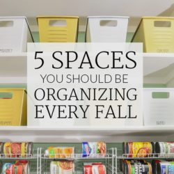 Fall Clean Up - 5 Spaces You Should Be Organizing Every Fall