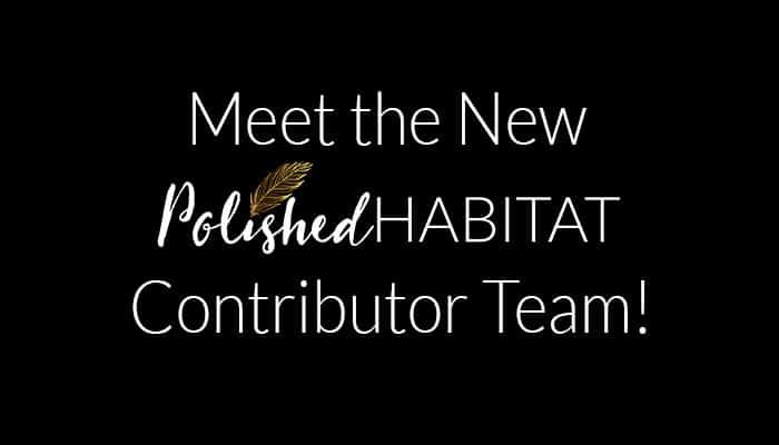 Introducing….the Polished Habitat Team