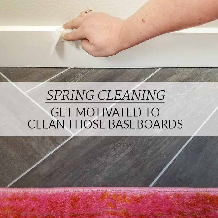 Baseboard Cleaning – Three Quick Tips to Motivate Yourself