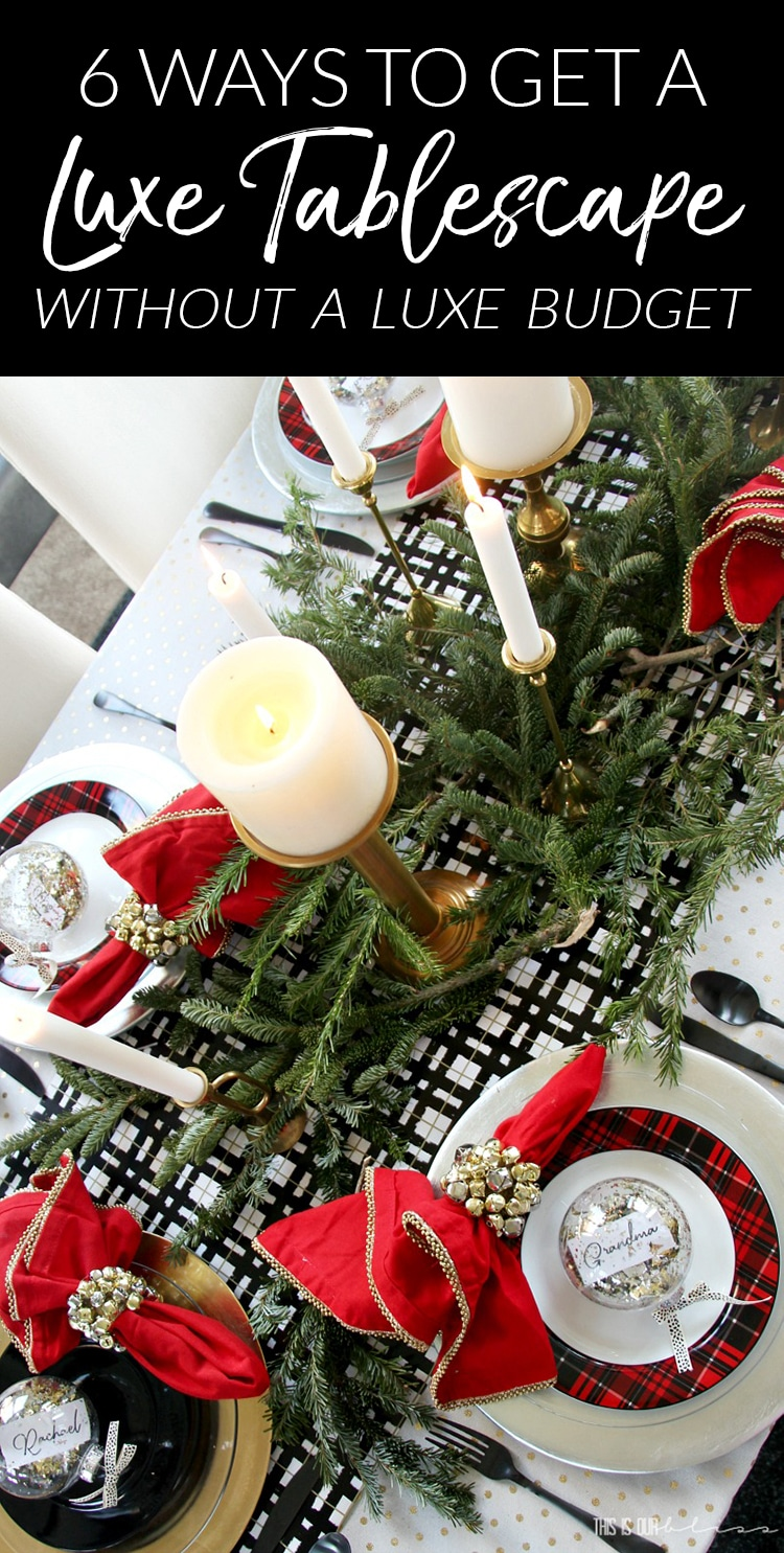 6 Cheap Ways to Get a Gorgeous Christmas Table! All 6 ideas are budget-friendly, but together you get a luxe, layered look!