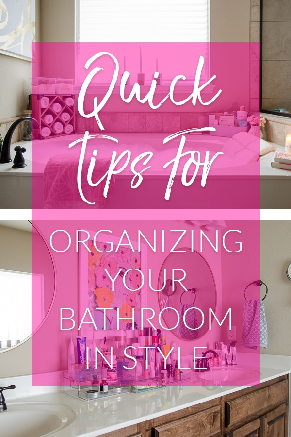Bathroom counter a mess? What about the tub surround? This post has quick tips for getting the bathroom organized in style!