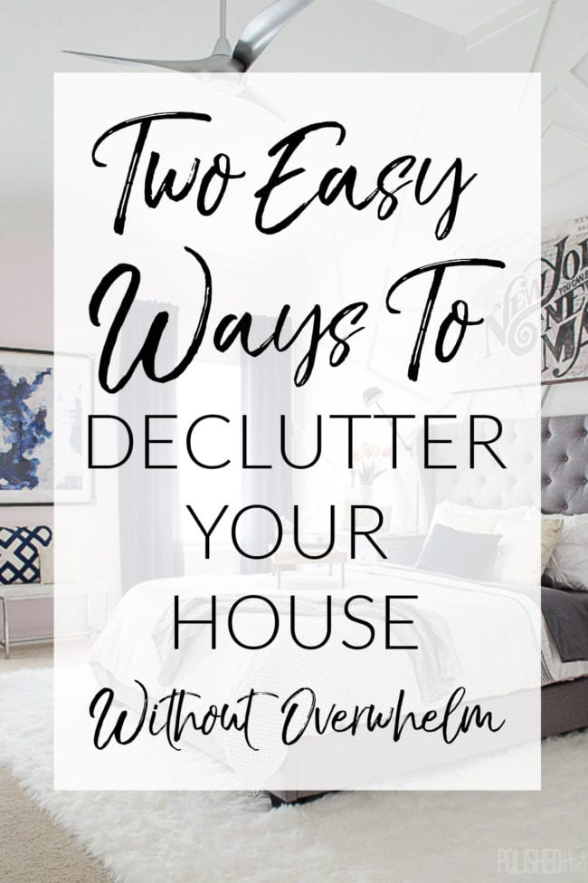 Home Decluttering Tips Two Ways! Depending on the time you have available, try one of these methods to clear clutter from your home and create a less stressful environment!