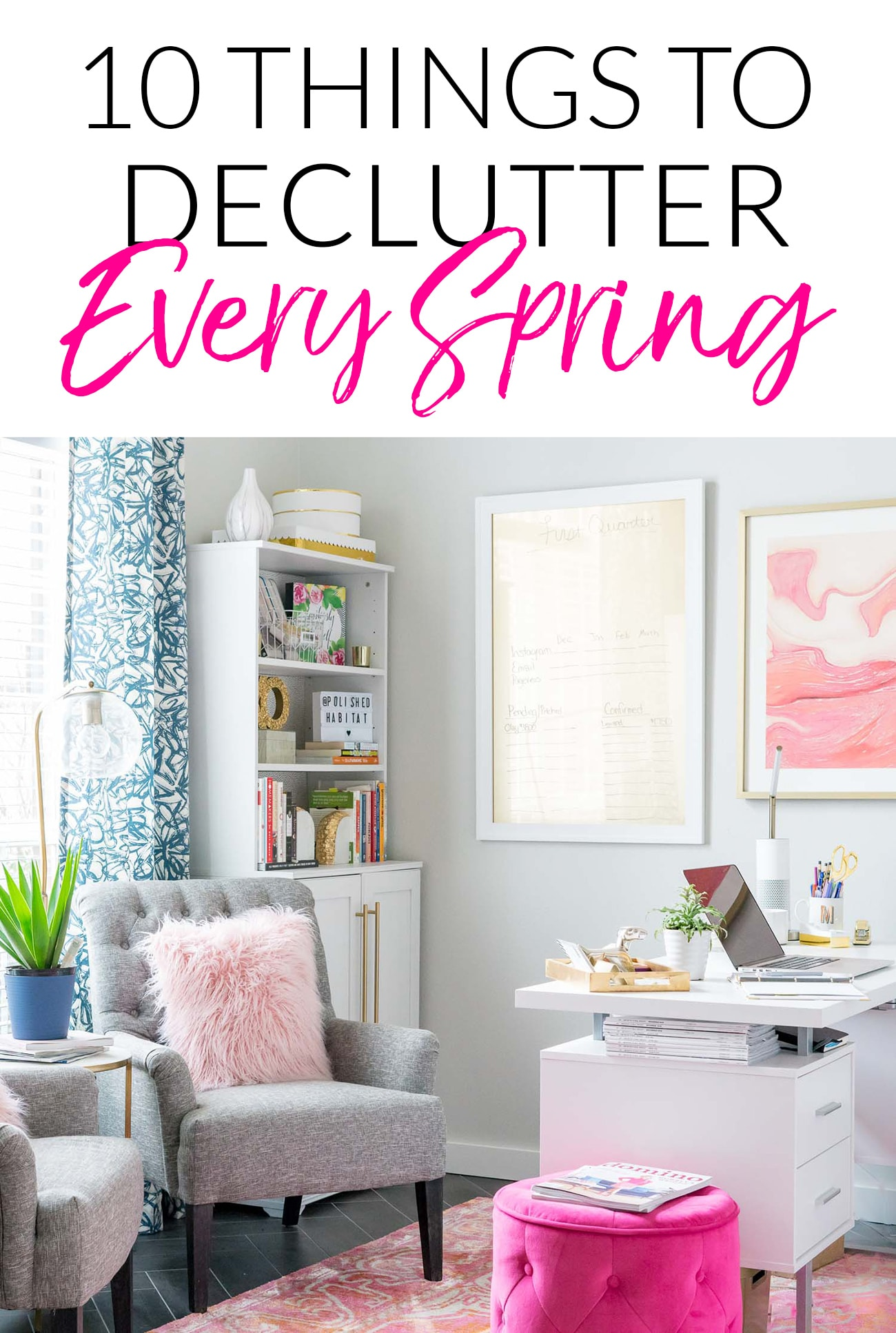Pretty Office - Things to Purge Every Spring