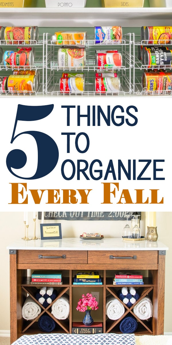 5 Things to Organize Every Fall text with pantry and guest room photos