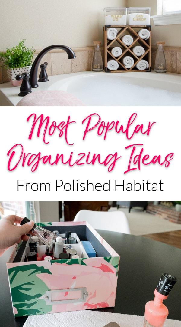 Most Popular Organizing Ideas