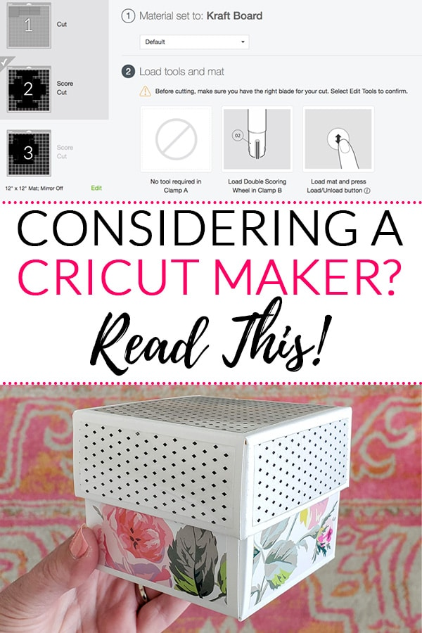 Considering a Cricut Maker? Read this! (Text over image of software and cute storage box with floral pattern)