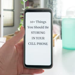 Phone with text on screen: 10 Things You Should be Storing in Your Cell Phone