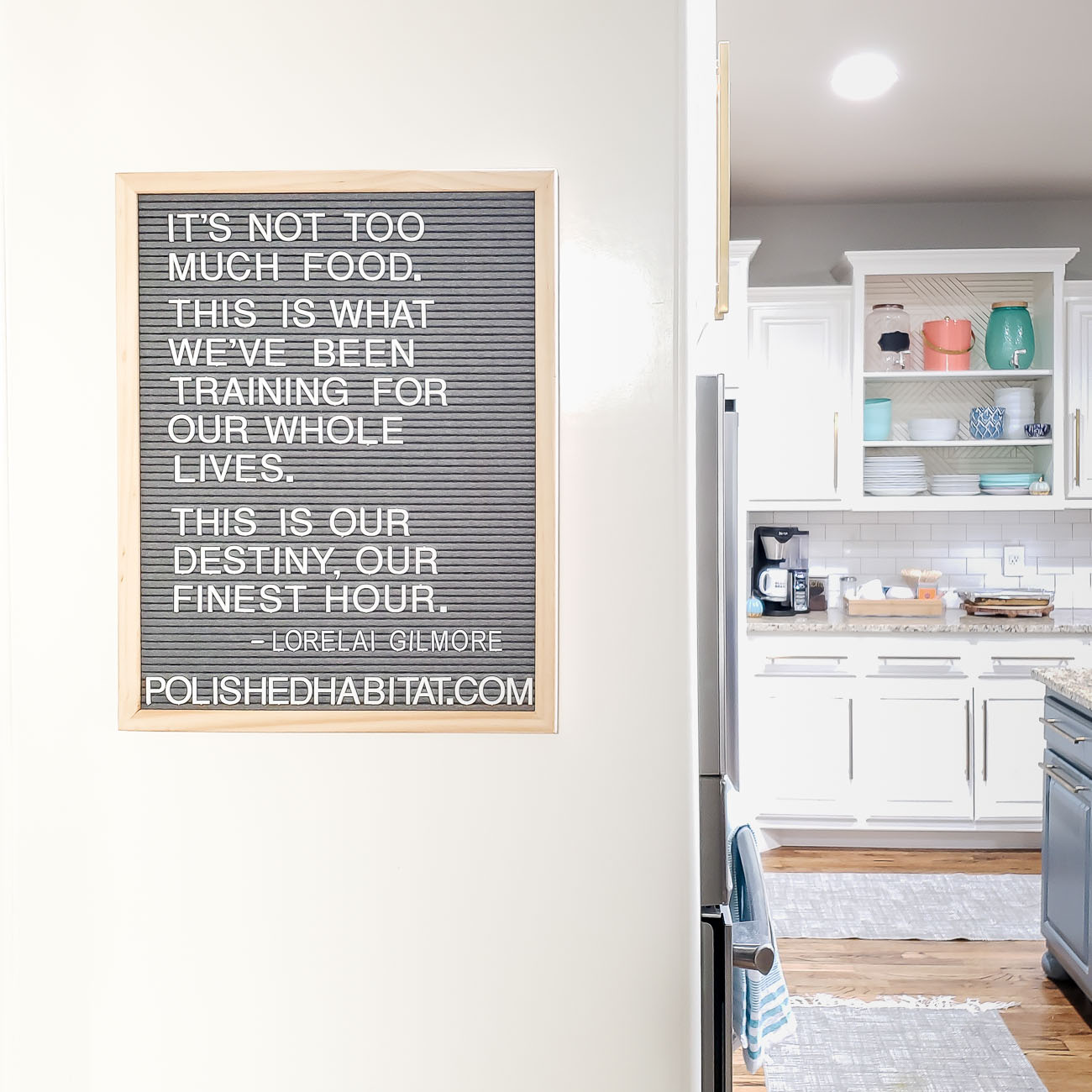 Gilmore Girls Quote on Grey Letter Board