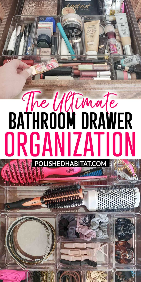 Two organized bathroom drawers with text on image: The Ultimate Bathroom Drawer Organizatoin