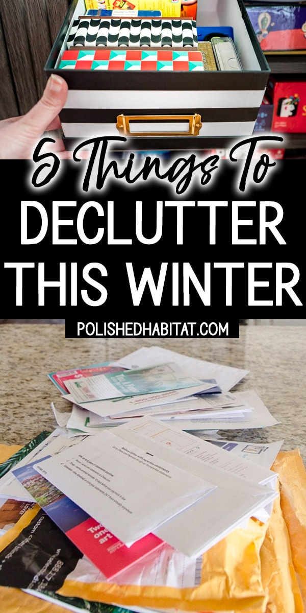 Cards games and messy mail with text overlay - 5 Things to Declutter This Winter