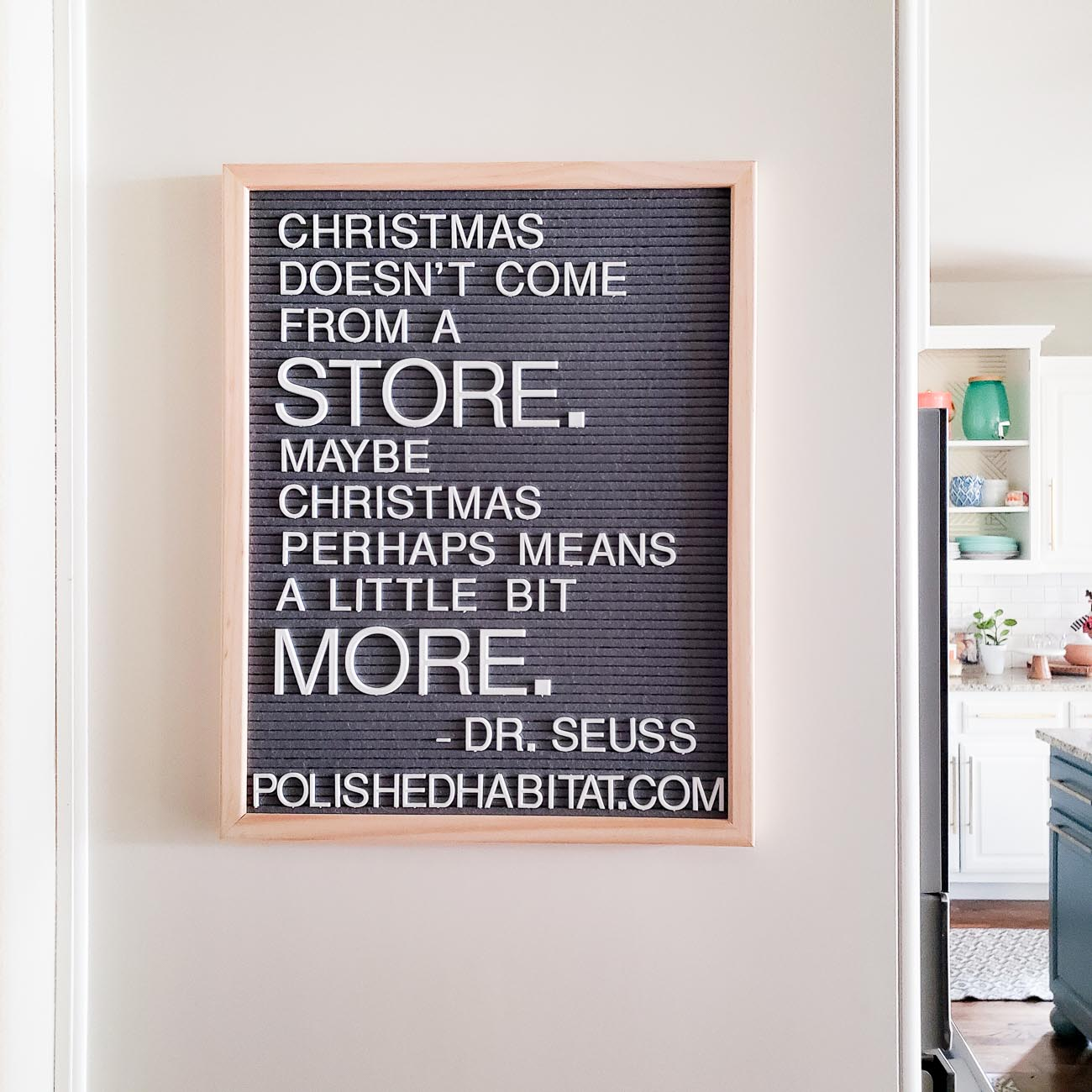Grinch quote on gray letter board in the kitchen