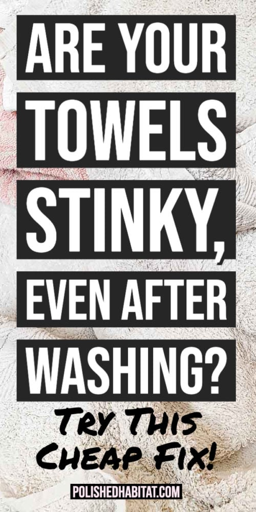 Fixing Stinky Towels