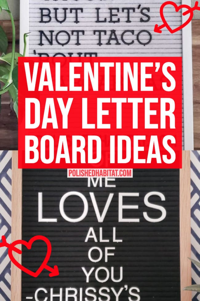 The best Valentine's day letter board ideas.