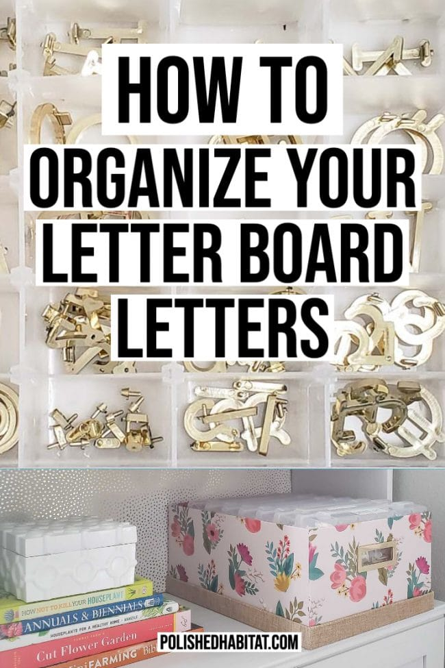 How to Organize Letter Board Letters