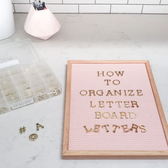 Pink letter board - how to organize letter board letters