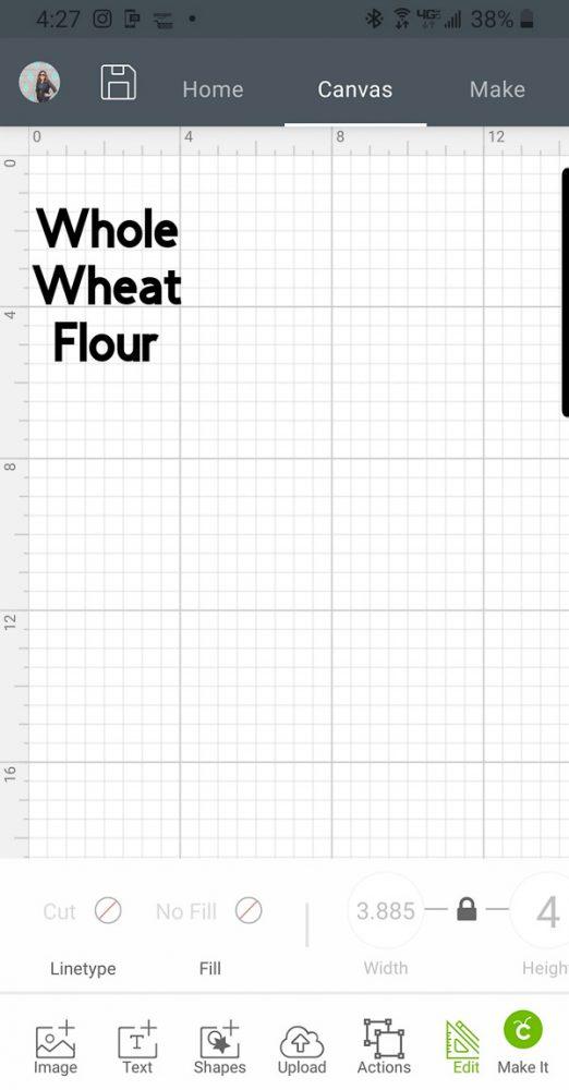 Design Space App Screenshot of Whole Wheat Flour Label- Cricut Joy
