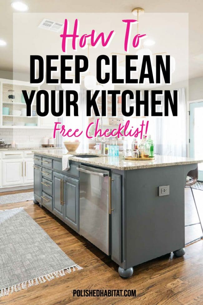 Image of dark gray kitchen island & wood floors with text overlay - How to Deep Clean Your Kitchen