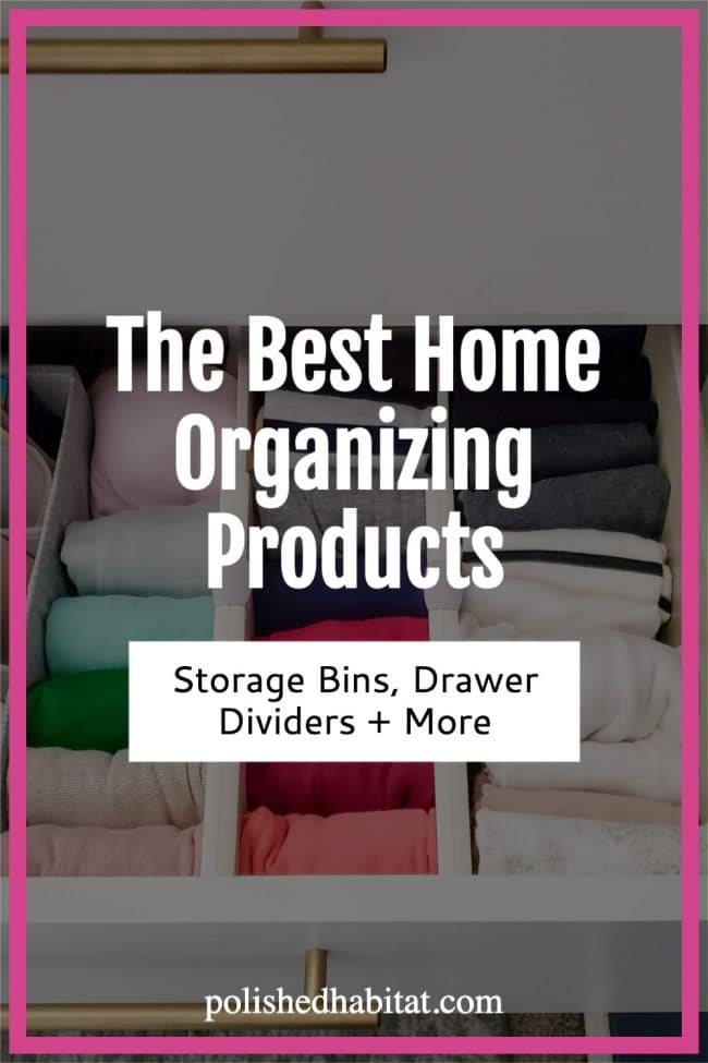 Home Organization Products: The Best Storage Containers, Drawer Organizers, & More